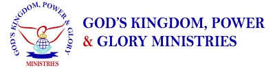 Gods Kingdom Power & Glory Ministries